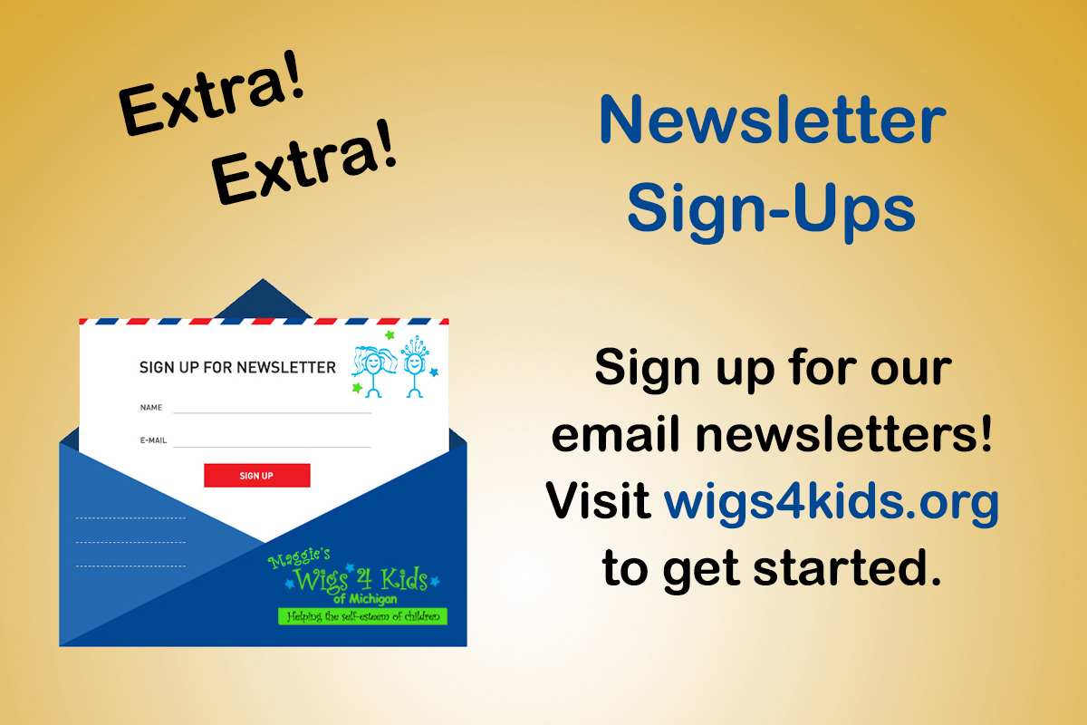 W4k Newsletter Sign Ups Wigs4kids Of Michigan Blog And News