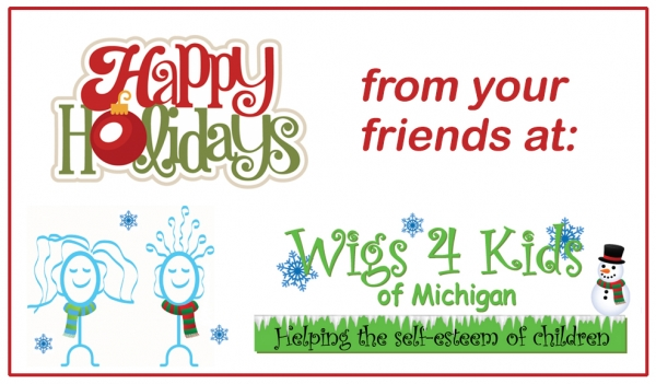 Holiday Hours for Wigs 4 Kids - Wigs4Kids of Michigan - Blog