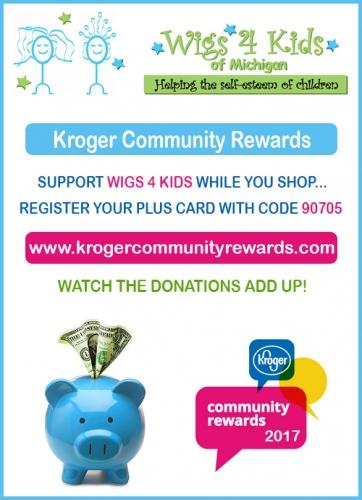 Kroger Community Rewards Are Back! - Wigs4Kids of Michigan