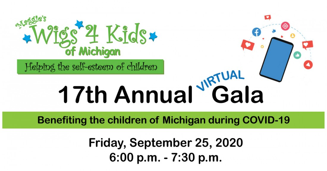17th Annual Virtual Gala - Wigs 4 Kids of Michigan Charity Events and Gala - FBCoverPhoto-Gala2020(2)